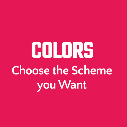 Colors - Choose the Scheme you Want