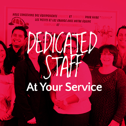 Dedicated Staff - At your service